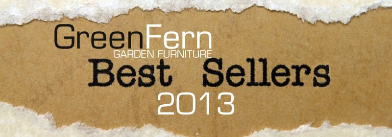 GreenFern Garden Furniture best sellers for 2013